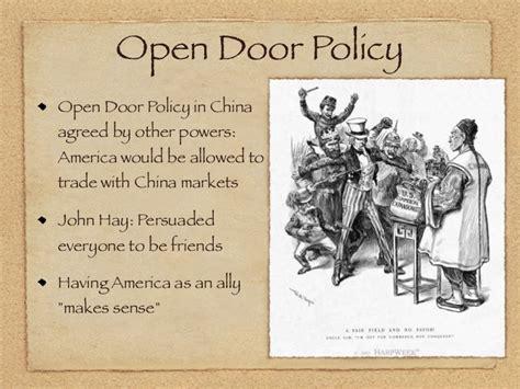 open door policy. Open Door Policy