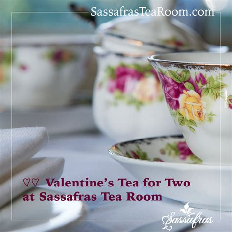 sassafras tea room light tea for two s day tea february 16 sassafras tea room