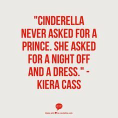 she asked for it books quot cinderella never asked for a prince she asked for a
