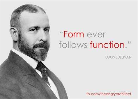 design quotes form follows function form ever follows function quote by louis sullivan