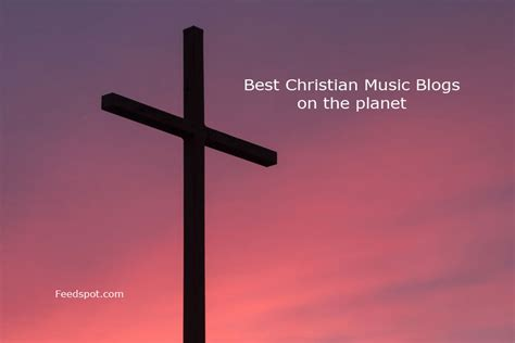 ccm singers top 100 christian music blogs and websites to follow in 2018