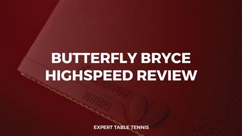 New Butterlfy Bryce High Speed Karet butterfly bryce highspeed rubber review