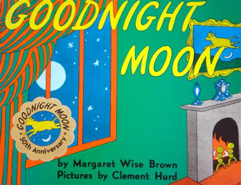 goodnight and books 100 best children s books of all time ages 2 5