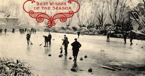best wishes of the season curling history best wishes of the season leamington 1909