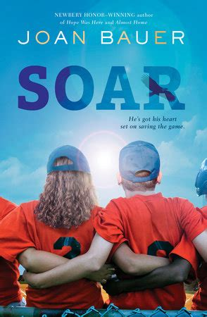 soaring on the cardinal house books soar by joan bauer penguinrandomhouse