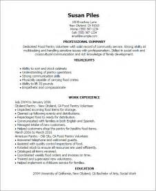 Food Pantry Volunteer Sle Resume by Professional Food Pantry Volunteer Templates To Showcase Your Talent Myperfectresume