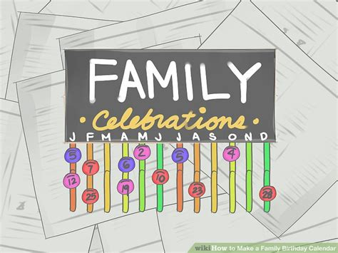 how to make family calendar how to make a family birthday calendar with pictures