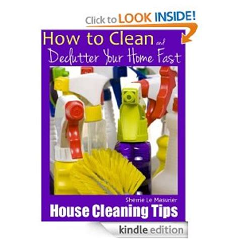 how to clean a house fast and properly amazon free book download house cleaning tips how to