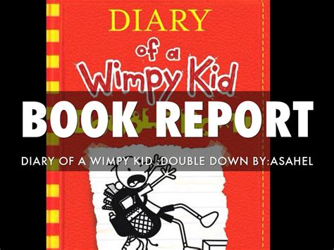 diary of the wimpy kid book report book report diary of a wimpy kid by