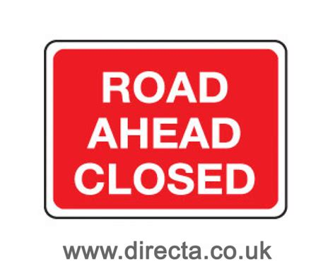 printable road closed signs traffic signs road ahead closed sign 90477318