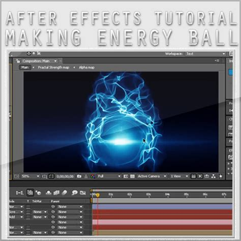 tutorial after effect energy ball kung fu arlo energy ball after effects tutorial 2009