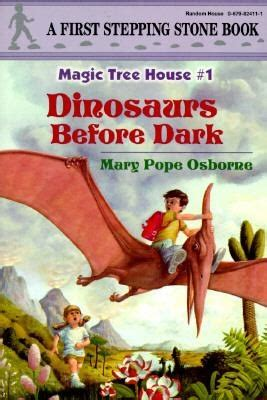Original Before Book - 40 best images about magic tree house dinosaurs before