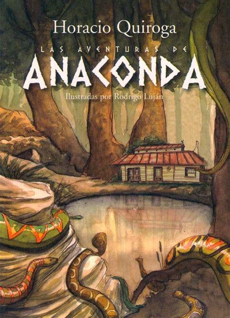 libro anaconda y otros cuentos anaconda y otros cuentos