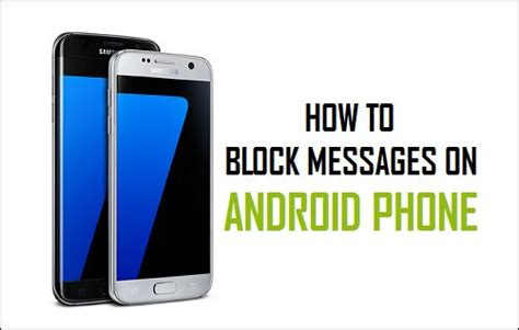 how to block text messages on android phone - How To Block Texts On Android Phone