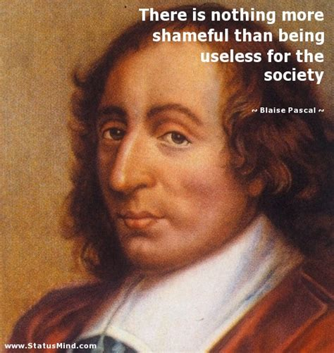 on government there is nothing more useless than doing blaise pascal quotes at statusmind com page 8