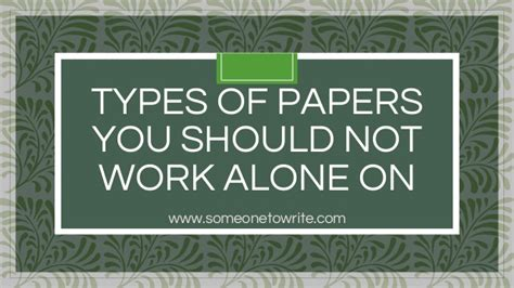 When Should Someone Detoxing Not Be Alone by Types Of Papers You Should Not Work Alone On
