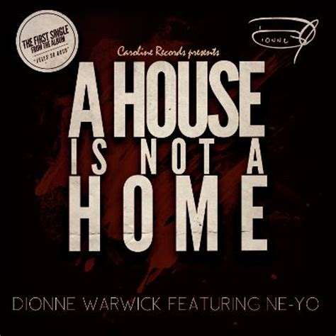 a house is not a home dionne warwick songs reviews