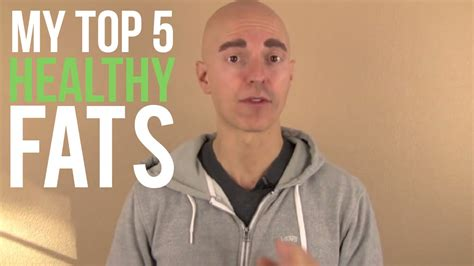 top 5 healthy fats the top 5 healthy fats to eat and for weight loss doovi