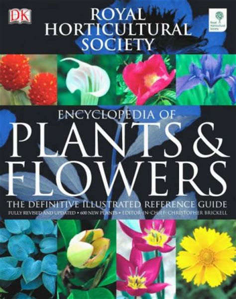 1409382974 rhs what plant where encyclopedia rhs encyclopedia of plants and flowers by christopher