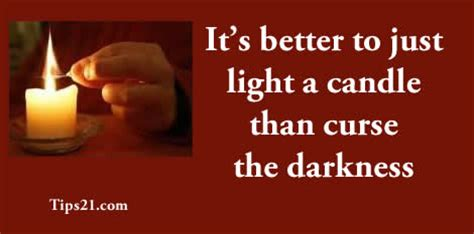 Light A Candle Don T Curse The Darkness by Candle Quotes Quotesgram