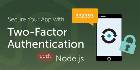 node js authentication tutorial how to add two factor authentication 2fa to your node js