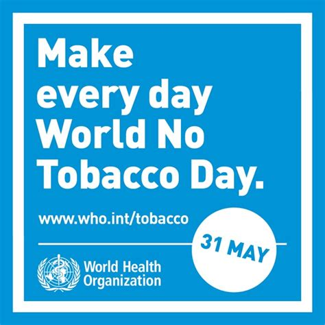 No Tobacco Day Essay by Doctoricious The World As I See It