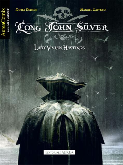 long john silver 1 8498475732 eura editoriale aureacomix 1 long john silver 1 lady vivian hastings