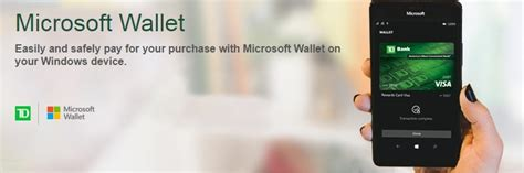 How To Use Visa Gift Card On Microsoft Store - td bank now supports microsoft wallet in us onetechstop