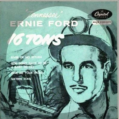16 tons by tennessee ernie ford | this is my jam