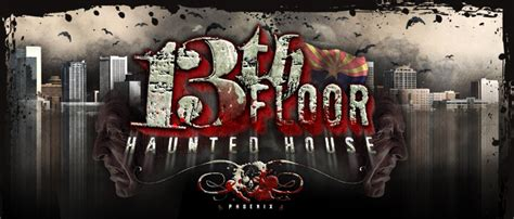 haunted houses in phoenix haunted house in phoenix arizona scariest haunted house in phoenix 13th floor