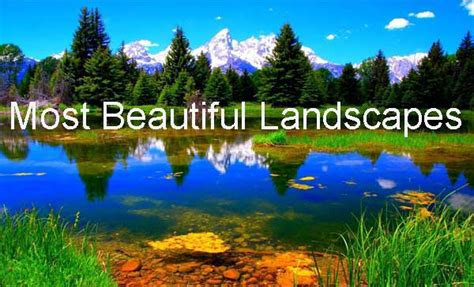 most beautiful landscapes of the world most beautifull world 10 most beautiful landscapes of the world traveldest