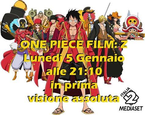 Film One Piece Z Italia 2   one piece film z su mediaset italia 2 manga e anime