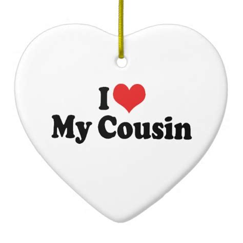 my cousin i my cousin ornament zazzle