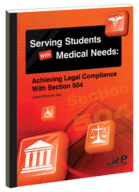 section 504 compliance serving students with medical needs achieving legal