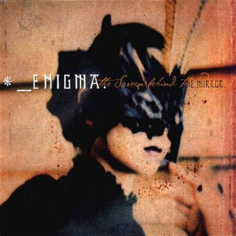 the screen behind the mirror  by  enigma, .:. song list