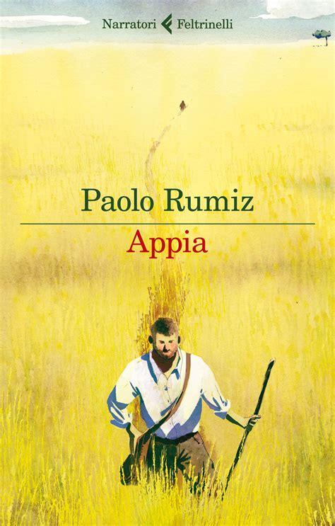libreria via appia appia paolo rumiz 32 recensioni feltrinelli i