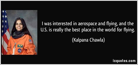 kalpana chawla biography in english in short aerospace quotes image quotes at hippoquotes com