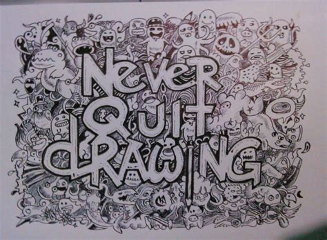 doodle never quit drawing never quit drawing by abhimanyudalal on deviantart