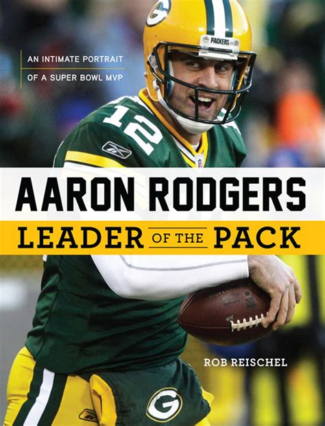 aaron rodgers of green bay packers defends leadership style 778 best images about green bay packers on pinterest