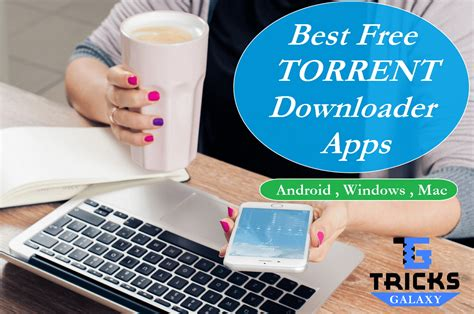 best free torrent downloader 10 best torrent downloader app for android mac windows