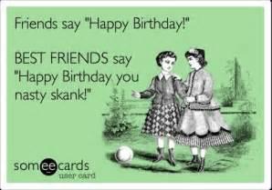 birthday ecard friends say happy birthday best friends say happy birthday you