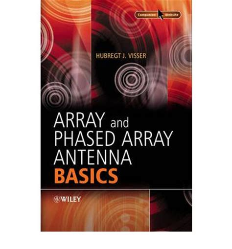 phased array antenna handbook antennas and electromagnetics books array and phased array antenna basics h j visser