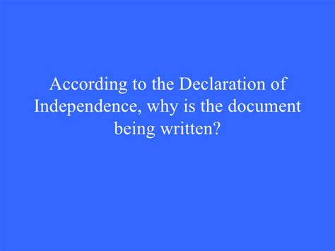 why was the declaration of independence written declaration jeopardy