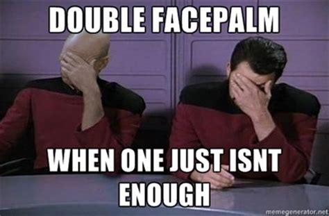 Double Facepalm Meme - trending tumblr