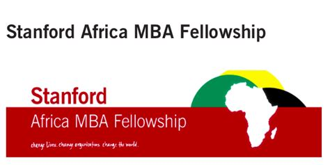 Stanford Mba Deadlines 2017 by Stanford Africa Mba Fellowship