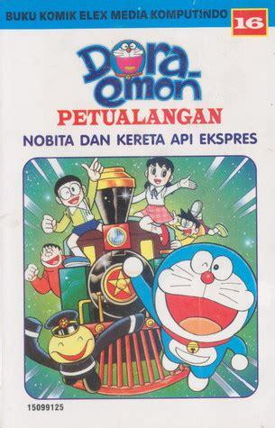 film petualangan doraemon dan nobita doraemon petualangan 16 nobita dan kereta api ekspress