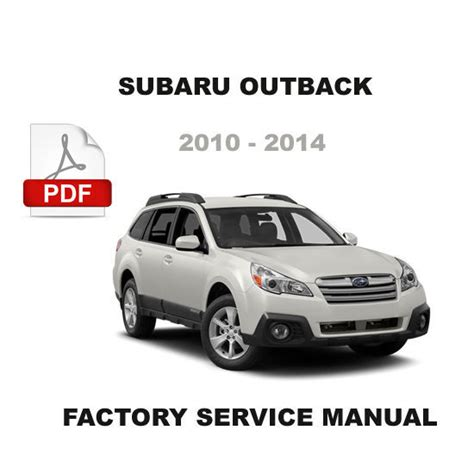 how to download repair manuals 2011 subaru outback electronic throttle control subaru outback 2010 2011 2012 2013 2014 oem service repair workshop fsm manual other car manuals