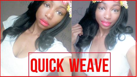 quick weave no leave out super quick weave no leave out youtube