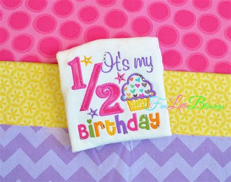 Half Birthday Quotes Happy 1 2 Birthday It S My Half Birthday By 5littleblessings