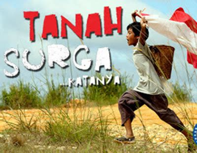 download film seribu ombak sinopsis film tanah surga katanya download film tanah